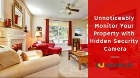 Unnoticeably Monitor Your Property with Hidden Security Camera